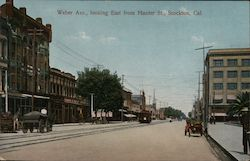 Weber Ave., looking East from Hunter St., Stockton, Cal.