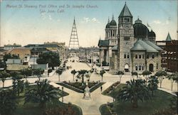 Market St. showing Post Office and St Josephs Church, San Jose, Calif.