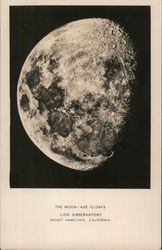 The Moon, age 10 days. Lick Observatory. Mount Hamilton, California Postcard