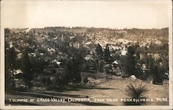 A Glimpse of Grass Valley From Near Pennsylvania Mine Postcard