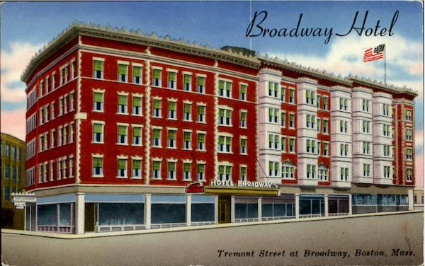 Broadway Hotel, Tremont Street At Broadway Boston Massachusetts