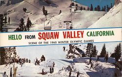 Hello from Squaw Valley California Scene of the 1960 Winter Olympic Games