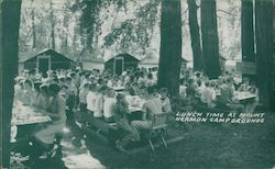 Lunch Time at Mount Herman Camp Grounds Mount Hermon, CA Postcard