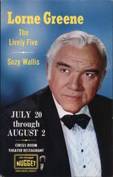 Lorne Greene The Lively Five Suzy Wallis July 20 through August 2 Circus Room Theater Restaurant John Ascuaga's Nugget Postcard