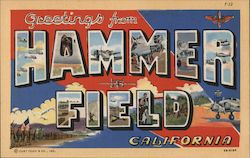 Greetings from Hammer Field California