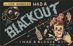 Los Angeles had a Blackout - I had a Blonde Out