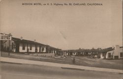 Mission Motel, on U.S. Highway No. 50, Oakland Californa