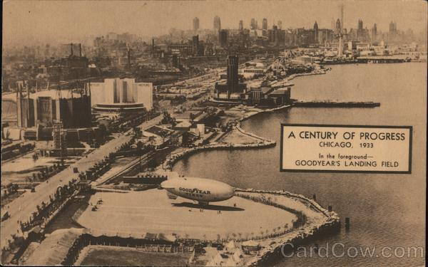 A Century of Progress - In the Foreground Goodyear's Landing Field -1933 Chicago Illinois