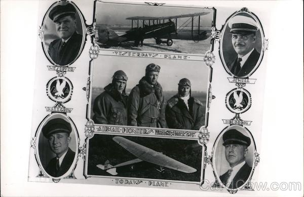 Yesterday's Plane - Airmail Pioneers - Today's Plane .