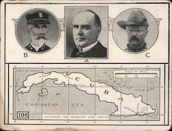 Spanish American War Cuba Pictures of William McKinley, Theodore Roosevelt, and Admiral Sampson
