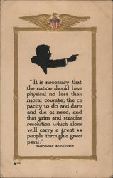 Roosevelt on Moral Courage of a Nation Theodore Roosevelt Postcard