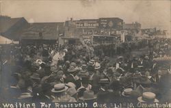 Waiting for Roosevelt - August 31, 1910 Postcard