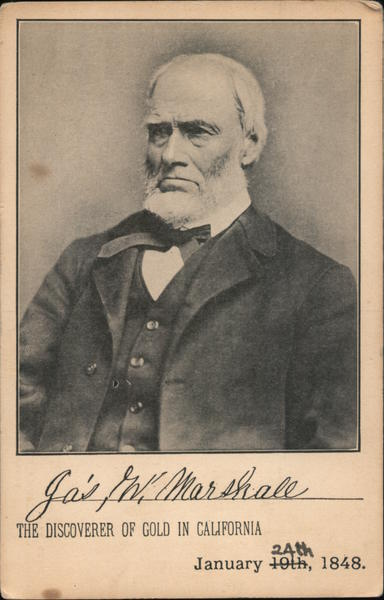 James Wilson Marshall The Discoverer of Gold in California Coloma