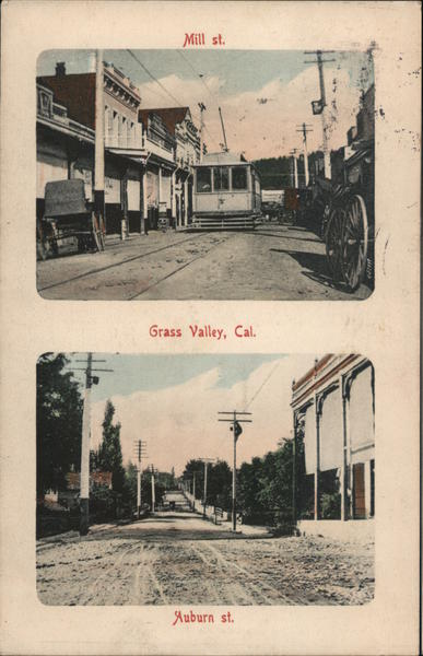 Mill St and Auburn St Grass Valley California