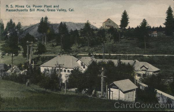 N.S. Mines Co. Power Plant and Massachusetts Hill Mine Grass Valley California