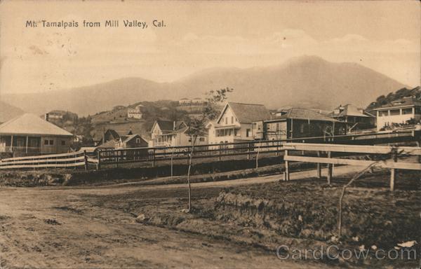 Mt. Tamalpais from Mill Valley, Cal. California