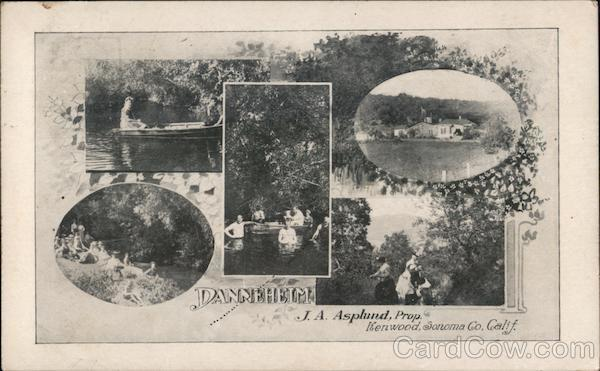 Danneheim Resort, J.A. Asplund, Proprietor Kenwood California