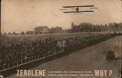 Zerolene Lubricated this Aeroplane-Automobile race at Fresno California - Why?