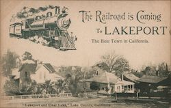 Rare: The Railroad is Coming to Lakeport-The Best Town in California