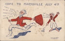 Come to Marysville July 4th - Von Geldern 1910