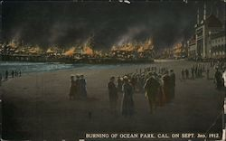 Burning of Ocean Park, Cal. on Sept. 3rd, 1912 Postcard
