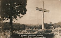 Where the Donner Party Perished at Donner lake