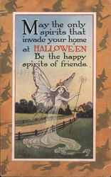 May the only spirits that invade your home at Halloween be the happy spirits of friends Postcard