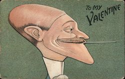 To My Valentine - Balding Man with Mustache and Cigarette Postcard