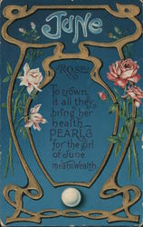 June: Rose To crown it all they bring her health - Pearls for the girl of June means wealth Postcard