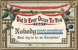 Did it ever occur to you that Nobody knows everything? Don't try to be an Exception! Postcard