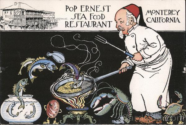 Pop Ernest Sea Food Restaurant Monterey California