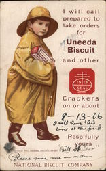 I will call prepared to take orders for Uneeda Biscuit and other Inter Seal Crackers - National Biscuit Company