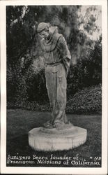 Statue of Junipero Serra, founder of Franciscan Missions of California Postcard