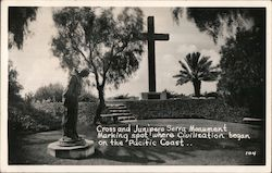 Cross and Junipero Serra Monument Marking Spot Where Civilization Began on the Pacific Coast Postcard