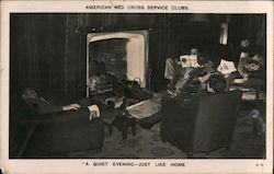 "American Red Cross Service Clubs, ""A Quiet Evening - Just Like Home"" Postcard"