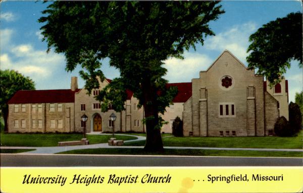 Mo State University >> University Heights Baptist Church Springfield, MO