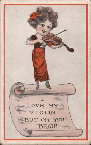 I Love My Violin, But Oh! You Beau! Romance & Love