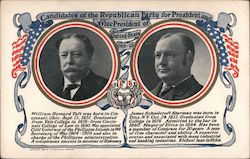 Candidates of the Republican party for President and Vice President of United States 1909-1913