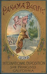 Panama Pacific - International Exposition San Francisco - Columbia holding up the American flag Postcard