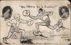 Will I Strike You in Goldfield? Battling Nelson and Joe Gans, 1906 Postcard