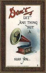 Don't Let Anything But a Gramophone Sass You Postcard