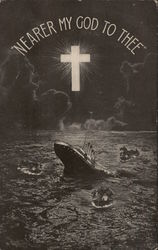 """Nearer my Go to Thee"" Sinking of the Titanic Postcard"