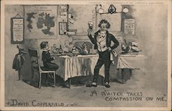 A Waiter Takes Compassion on Me - David Copperfield Postcard