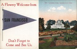 A flowery welcome from San Francisco. Don't forget to come and see us. Conservatory Golden Gate Park Postcard