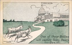 1908 One of these Billie's will capture Teddy's bears Taft Bryan Postcard