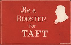 Rare: Be a Booster for William Taft Postcard