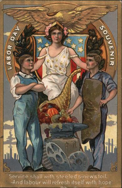 Labor Day Souvenir: Lady Liberty with Workmen Patriotic
