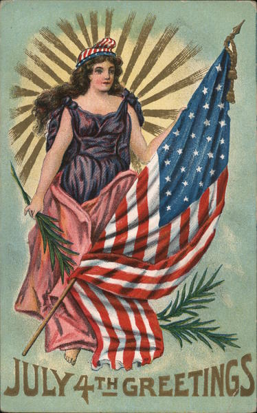 July 4th Greetings: Lady Liberty with Flag 4th of July
