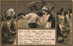 Now is the Day, Oh Thankful Heart, Our Fathers Kept, of Old We Carry Home the Garnered Sheaves. The Harvest Tale is Told. Postcard