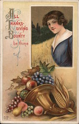 Woman and Cornucopia-All Thanksgiving Bounty Be Thine Postcard